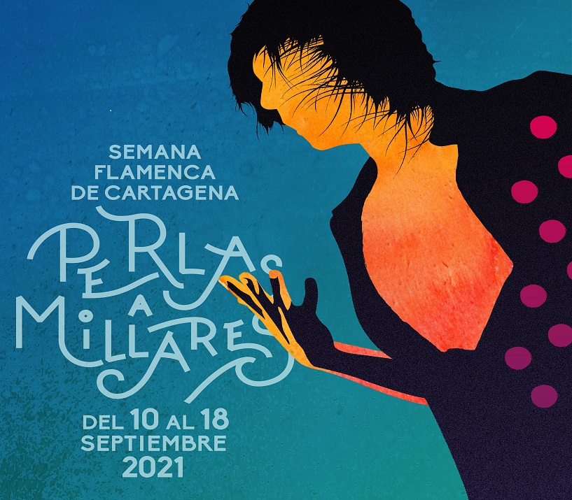Perlas a Millares. Semana Flamenca de Cartagena